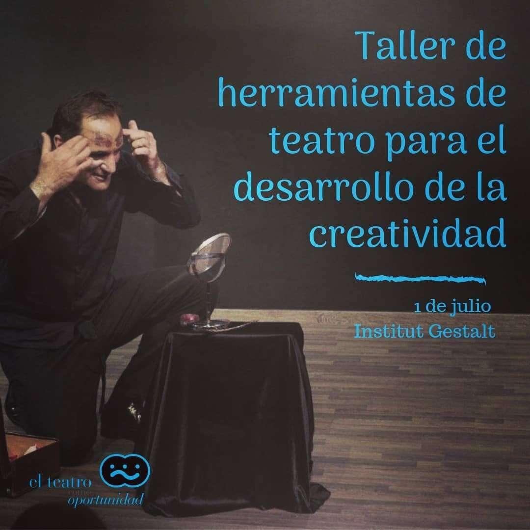 Taller de Herramientas de teatro para el desarrollo de la creatividad